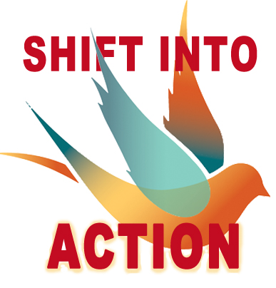 Shift Into Action